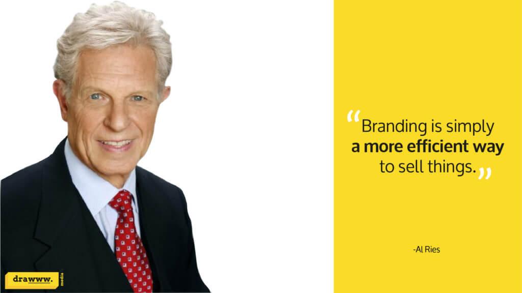 Marketing expert Al Ries quote on branding
